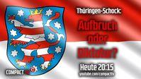 COMPACT-TV: Thüringen-Schock: Aufbruch oder Diktatur?