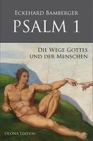 """Cover von """"PSALM 1 - Die Wege Gottes und der Menschen"""""""