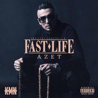 Cover CD Fast Life von Rapper Azet, bürgerlich Granit Musa