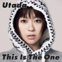 Utada Hikaru - This Is The One