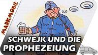 MARKmobil Aktuell - Schwejk und die Prophezeiung