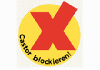 Banner von X-tausendmal quer zum Castor Transport.