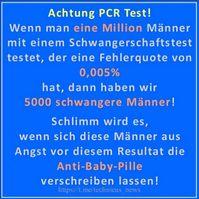 Logische Folgen des nicht für Diagnosen zugelassen, nicht geeichten und aufgrund fehlender Viren-Extraktion, nichtssagenden PCR Testes (Symbolbild)