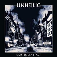 """""""Lichter der Stadt"""" von Unheilig"""