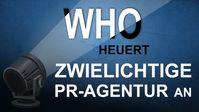"""Bild: Screenshot Video: """" WHO heuert zwielichtige PR-Agentur an"""" (www.kla.tv/19220) / Eigenes Werk"""