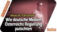 """Bild: SS Video: """"Neuigkeiten im """"Fall Strache"""" – Wie deutsche Medien die österreichische Regierung weggeputscht haben"""" (https://youtu.be/61cp8W4C95I) / Eigenes Werk"""