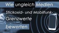 """Bild: SS Video: """" Wie ungleich Medien Stickoxid- und Mobilfunk-Grenzwerte bewerten"""" (www.kla.tv/5G-Mobilfunk) / Eigenes Werk"""