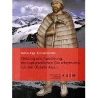 Kleidung und Ausrüstung der Gletschermumie aus den Ötztaler Alpen