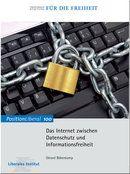 Das Internet zwischen Datenschutz und Informationsfreiheit