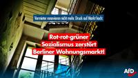 Mietendeckel: Rot-Rot-Grün macht mit Enteignungsphantasien und DDR-ähnlichen Mieten den Wohnungsmarkt kaputt!