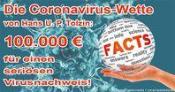 Corona: Will denn keiner meine 100.000 Euro für den Virusbeweis?