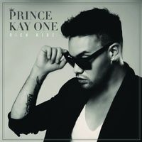 "Cover ""Rich Kidz"" von Prince Kay One"