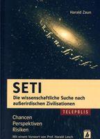 Harald Zaun SETI Die wissenschaftliche Suche nach außerirdischen Zivilisationen