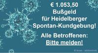 1000-Euro-Bußgeld für Spontan-Versammlung in Heidelberg - Widerspruch läuft