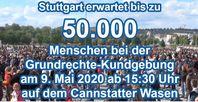 Stuttgart erwartet bis zu 50.000 Menschen bei Grundrechte-Kundgebung am kommenden Samstag, den 9. Mai 2020