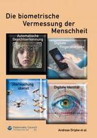 """""""Die biometrische Vermessung der Menschheit"""", Andreas Dripke, 212 Seiten, ISBN 978-3947818396, Verlag DC Publishing Bild: Cover"""