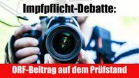 """Bild: Screenshot Video: """" Impfpflicht-Debatte: ORF-Beitrag auf dem Prüfstand"""" (www.kla.tv/19533) / Eigenes Werk"""