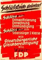 FDP-Wahlplakat zur Bundestagswahl 1949 mit der Forderung nach Beendigung der Entnazifizierung (Symbolbild)