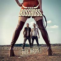 """Cover Album """"Dos Bros"""" von BossHoss"""