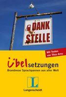 Langenscheidt Dankstelle - Übelsetzungen: Brandneue Sprachpannen aus aller Welt (Broschiert) von Titus Arnu