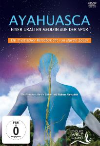 """Bild: Cover  """"Ayahuasca - Auf den Spuren einer uralten Medizin"""""""