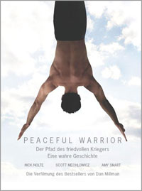 Peaceful Warrior - Der Pfad des friedvollen Kriegers