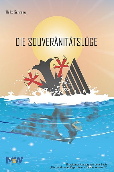 """Buchcover """"Die Souveränitätslüge"""" von Heiko Schrang"""