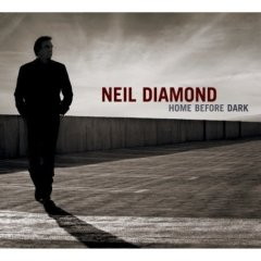 "Neil Diamond ""Home before Dark"""