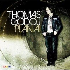 """Thomas Godoj """"Plan A"""""""