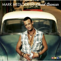 "Mark Medlock ""Cloud Dancer"""